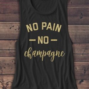 Tops - No pain no champagne muscle
